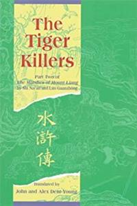 ePub The Tiger Killers: Part Two of The Marshes of Mount Liang download