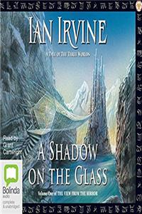 ePub A Shadow on the Glass: The View from the Mirror Book 1 download
