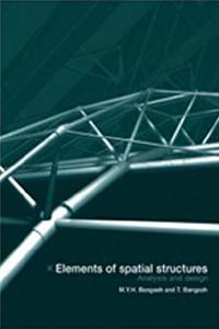 ePub Elements of Spatial Structures: Analysis and Design download