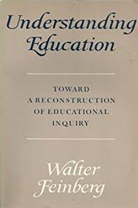 ePub Understanding Education: Toward a Reconstruction of Educational Inquiry download