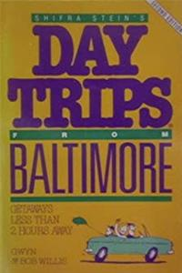 ePub Shifra Stein's Day Trips from Baltimore: Getaways Less Than Two Hours Away download
