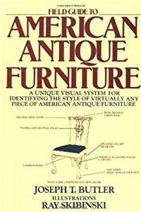 ePub Field Guide to American Antique Furniture: A Unique Visual System for Identifying the Style of Virtually Any Piece of American Antique Furniture download