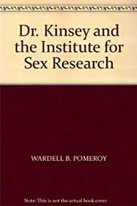ePub Dr. Kinsey and the Institute for Sex Research download