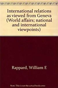 ePub International relations as viewed from Geneva (World affairs; national and international viewpoints) download
