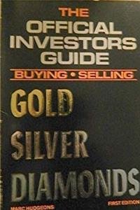 ePub The Official Investors Guide -- Buying and Selling -- Gold Silver Diamonds (Buying Selling Gold Silver Diamonds) download