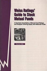 ePub Weiss Ratings' Guide to Stock Mutual Funds: Summer 2002 (Weiss Ratings' Guide to Stock Mutual Funds, 16th ed) download