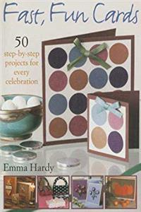 ePub Fast, Fun Cards: 50 Step-by-Step Projects for Every Celebration download