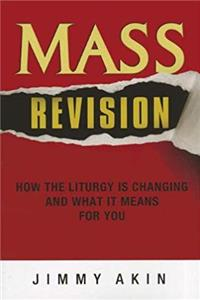 ePub Mass Revision: How the Liturgy Is Changing and What It Means for You download
