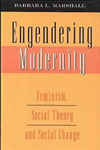 ePub Engendering Modernity: Feminism, Social Theory, and Social Change download