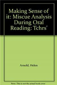 ePub Making Sense of it: Miscue Analysis During Oral Reading: Tchrs' download