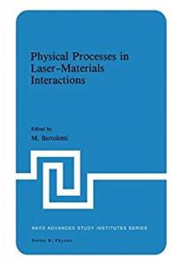 ePub Physical Processes in Laser-Materials Interactions (Nato Science Series B:) download