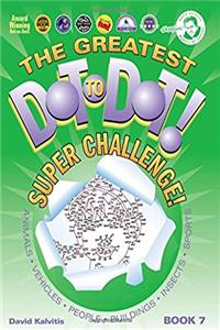 ePub Greatest Dot-to-Dot Super Challenge (Book 7) - Christmas Gift - Extreme Puzzles download