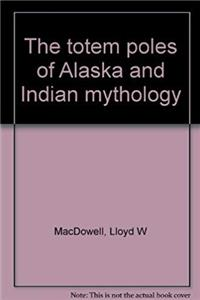 ePub The totem poles of Alaska and Indian mythology download