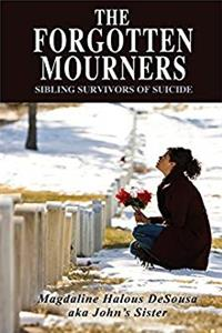 ePub The Forgotten Mourners: Sibling Survivors of Suicide download