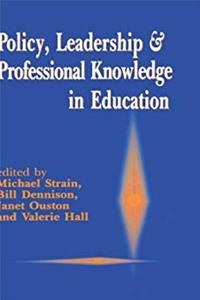 ePub Policy, Leadership and Professional Knowledge in Education (Published in association with the British Educational Leadership and Management Society) download