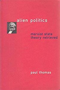 ePub Alien Politics: Marxist State Theory Retrieved download