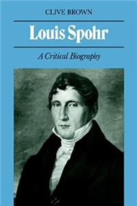 ePub Louis Spohr: A Critical Biography download