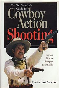 ePub The Top Shooter's Guide to Cowboy Action Shooting download
