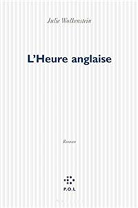 ePub L'heure anglaise: Roman (French Edition) download