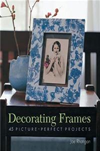 ePub Decorating Frames: 45 Picture-Perfect Projects download