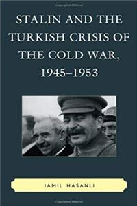 ePub Stalin and the Turkish Crisis of the Cold War, 1945–1953 (The Harvard Cold War Studies Book Series) download