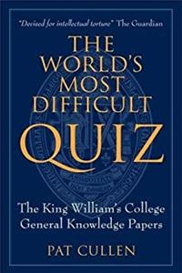 ePub The World's Most Difficult Quiz: The King William's College General Knowledge Papers download