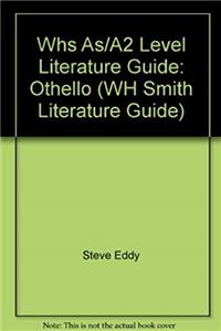 ePub Whs as/A2 Level Literature Guide: Othello (WH Smith Literature Guide) download