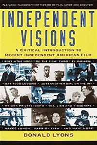 ePub Independent Visions: A Critical Introduction to Recent Independent American Film download