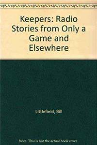 ePub Keepers: Radio Stories from Only a Game and Elsewhere download
