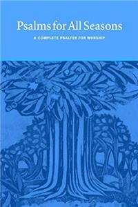 ePub Psalms for All Seasons: A Complete Psalter for Worship download