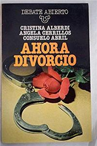 ePub Ahora divorcio (Debate abierto ; 4) (Spanish Edition) download