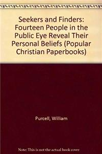ePub Seekers and Finders: Fourteen People in the Public Eye Reveal Their Personal Beliefs (Popular Christian Paperbooks) download