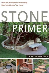 ePub Stone Primer: Ideas and Techniques for Incorporating Stone In and Around Your Home download
